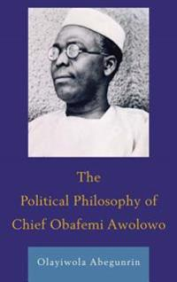 Political Philosophy of Chief Obafemi Awolowo