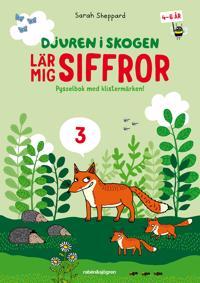 Djuren i skogen lär mig siffror : Pysselbok med klistermärken