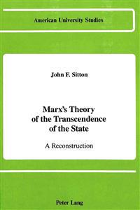 Marx's Theory of the Transcendence of the State