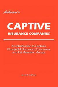 Adkisson's Captive Insurance Companies
