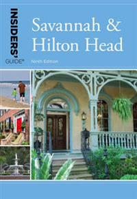 Insiders' Guide(R) to Savannah & Hilton Head