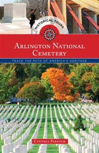 Historical Tours Arlington National Cemetery