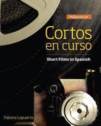 Cortos en curso, Short Films in Spanish