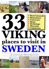 33 Viking places to visit in Sweden – Guidebook to the best ruins and museums