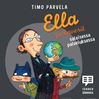Ella ja kaverit salaisessa palveluksessa (cd)