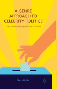 Genre Approach to Celebrity Politics