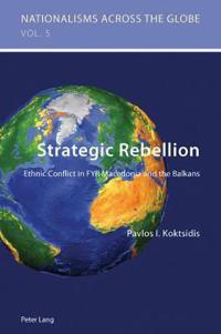 Strategic Rebellion
