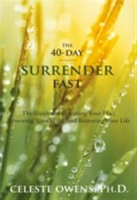 40-Day Surrender Fast