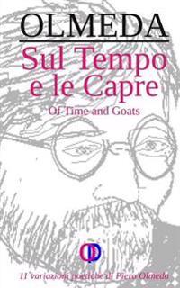 Sul Tempo E Le Capre: Of Time and Goats