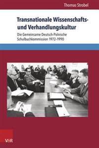 Transnationale Wissenschafts- Und Verhandlungskultur