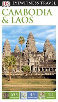 DK Eyewitness Travel Guide: CambodiaLaos