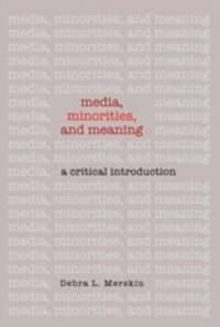 Media, Minorities, and Meaning