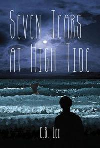 Seven Tears at High Tide