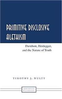 Primitve Disclosive Alethism