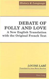 Debate of Folly and Love
