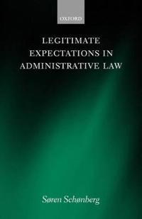 Legitimate Expectations in Administrative Law