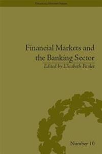 Financial Markets and the Banking Sector