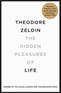 The Hidden Pleasures of Life