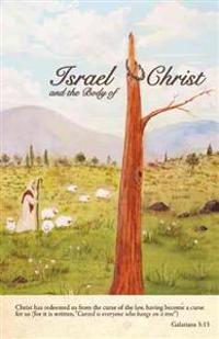 Israel and the Body of Christ