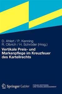 Vertikale Preis Und Markenpflege Im Kreuzfeuer Des Kartellrechts