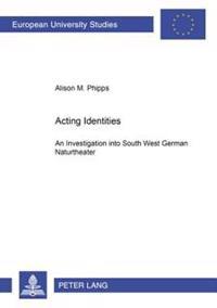Acting Identities