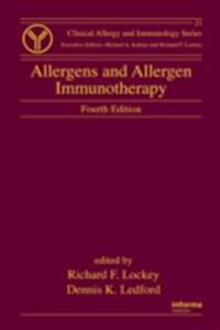 Allergens and Allergen Immunotherapy, Fourth Edition