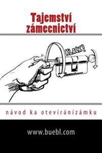 Tajemstvi Zamecnictvi: Navod Ka Oteviranizamku