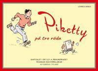 Piketty på tre röda : kapitalet i det 21:a århundradet