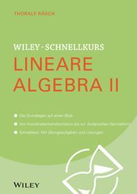 Wiley-Schnellkurs Lineare Algebra II