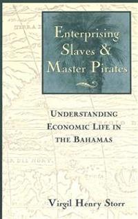 Enterprising Slaves & Master Pirates