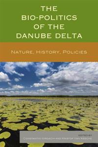 Bio-Politics of the Danube Delta