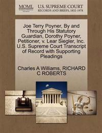 Joe Terry Poyner, by and Through His Statutory Guardian, Dorothy Poyner, Petitioner, V. Lear Siegler, Inc. U.S. Supreme Court Transcript of Record with Supporting Pleadings