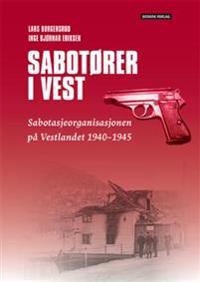 Sabotører i vest - Lars Borgersrud, Inge Bjørnar Eriksen | Ridgeroadrun.org
