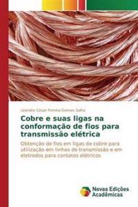 Cobre E Suas Ligas Na Conformacao de Fios Para Transmissao Eletrica