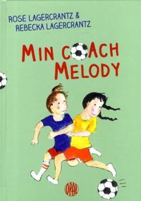 Min coach Melody