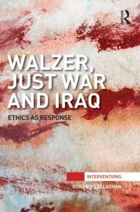 Walzer, Just War and Iraq