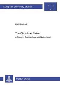 The Church As Nation