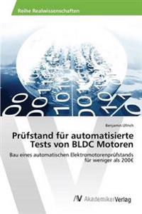Prufstand Fur Automatisierte Tests Von Bldc Motoren