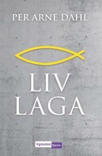 Liv laga - Per Arne Dahl pdf epub