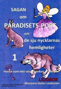 Sagan om paradisets port 1. Haren som inte visste varken in eller ut