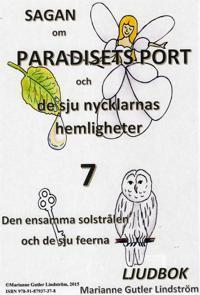 Sagan om Paradisets port 7. Den ensamma solstrålen och de sju feerna