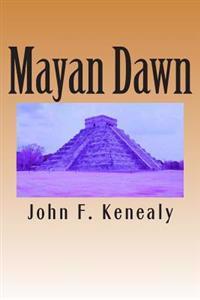 Mayan Dawn