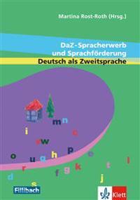DaZ-Spracherwerb und Sprachförderung Deutsch als Zweitsprache