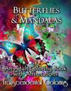Butterflies & Mandalas: An Adult Coloring Book with Affirmations