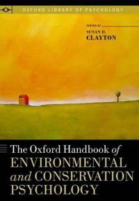The Oxford Handbook of Environmental and Conservation Psychology