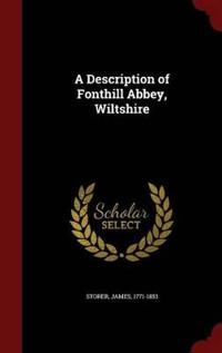 A Description of Fonthill Abbey, Wiltshire