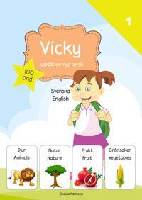 Vicky upptäcker nya språk : svenska / engelska