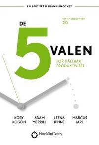 De 5 valen : för hållbar produktivitet