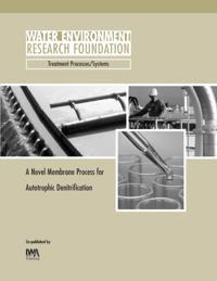 Novel Membrane Process for Autotrophic Denitrification
