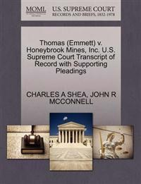 Thomas (Emmett) V. Honeybrook Mines, Inc. U.S. Supreme Court Transcript of Record with Supporting Pleadings